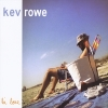 Kev Rowe, CD titled, Hi Love