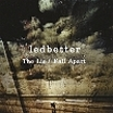Ledbetter, CD titled, The Lie / Fall Apart double A side
