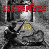 Lee DeWyze, CD titled, So I'm Told
