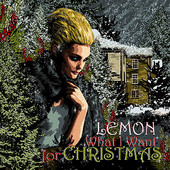 Lemon, Song Single Entitled, What I Want For Christmas