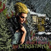 Lemon, Song Single Entitled, What I Want For Christmas