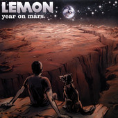 Lemon, CD titled, Year On Mars