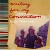 Leslie Clemmons, CD titled, Waiting For My Conviction