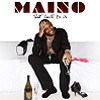 Maino, Song titled, That Could Be Us