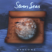 Marcome, CD titled, Seven Seas