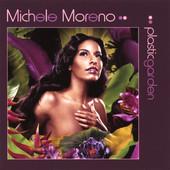 Michele Moreno, CD titled, Plastic Garden