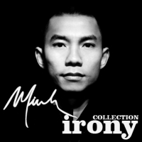 Minh, CD titled, Irony Collection