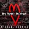 Mychael Gabriel, CD titled, The Heart: Triptych