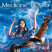 Nial, CD titled, Medicine Power