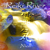 Niall, CD titled, Reiki River