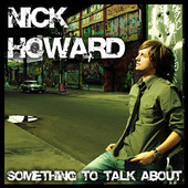 Nick Howard, CD titled, Something to Talk About