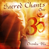 Orenda Blue, CD entitled, Sacred Chants