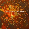 Organic Funk, CD titled, Speak Now