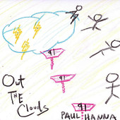 Paul Hanna, CD titled, Out The Clouds
