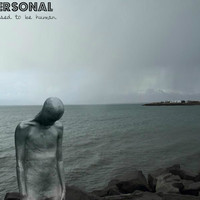 Personal, Song Single titled, I Used To Be Human