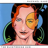 Rachael Sage, CD titled, Blistering Sun