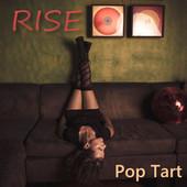 Rise, CD titled, Pop Tart
