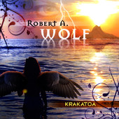 Robert A. Wolf, CD titled, Krakatoa