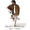 Savio Rego, CD titled, All I Want