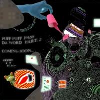 SGU, CD Entitled, Puff Puff Pass Da World Part: 2