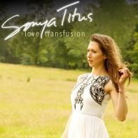 Sonya Titus, CD titled, Love Transfusion