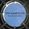 Spaceship Days, CD titled, Black Holes and Butterflies