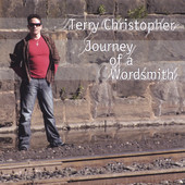 Terry Christopher, CD titled, Journey of a Wordsmith