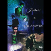 The Answer, CD titled, Prelude to the Answer