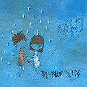 The Blue Seeds, CD titled, The Blue Seeds