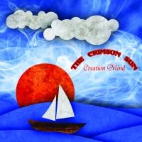 Creation Mind, CD titled, The Crimson Sun