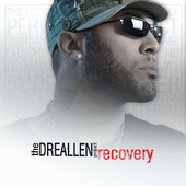 The Dre Allen Project, CD titled, Recovery
