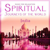 The Rain Garden (Chris Conway & Carl Peberdy), CD titled, Spiritual Journeys of the World - India