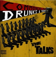 The Talks, CD titled, Commoners, Peers, Drunks, and Thieves