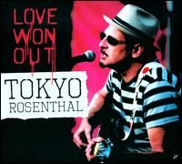 Tokyo Rosenthal, CD titled, Love Won Out