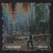 Toxin Tongues, CD titled, Devolver