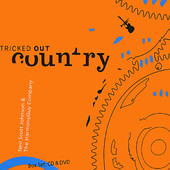 Ticked Out Country, CD titled, Neil Scott Johnson and The HarmonyGuy Company
