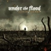 Under The Flood, CD titled, Alive In The Fire