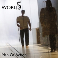 World5, Song Single Titled, Man of Action