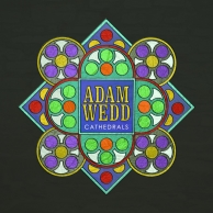 Adam Wedd, CD titled, Cathedrals