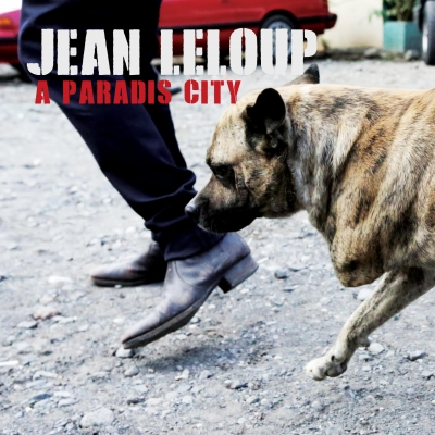 Jean Leloup, CD titled, A Paradise City