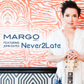 Margo Rey, Song Single, Never 2 Late