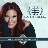 Sarah Kelly, CD titled, My Corner of Heaven