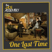 The Jade Assembly, CD titled, One Last Time