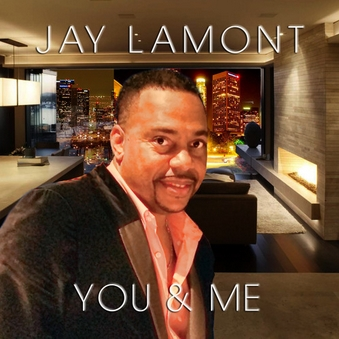 Jay Lamont, Song Titled, You and Me