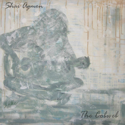 Shai Agmon, CD titled, The Cobweb