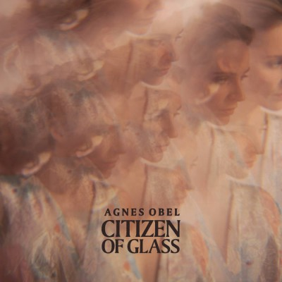 Agnes Obel, CD titled, Citizen of Glass