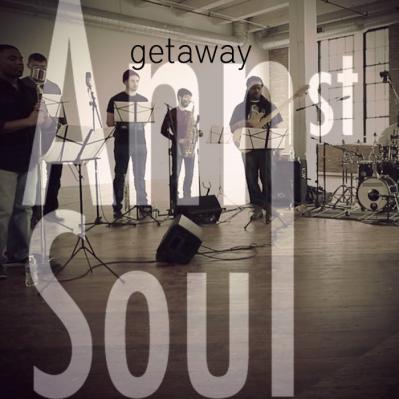 Ann Street Soul, Song titled, Getaway