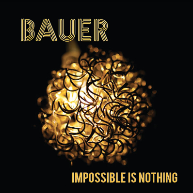 Bauer, CD titled, Impossible Is Nothing
