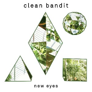 Clean Bandit, CD titled, New Eyes