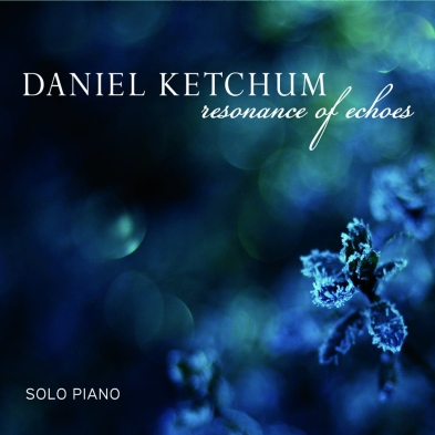 Daniel Ketchum - Song titled, Resonance of Echoes